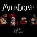 MilkDrive Album Cover - Waves