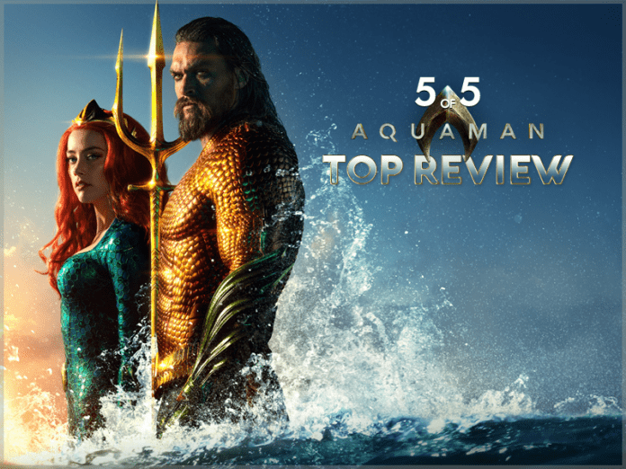 DangerMan Media 5 of 5 Movie Review - Aquaman