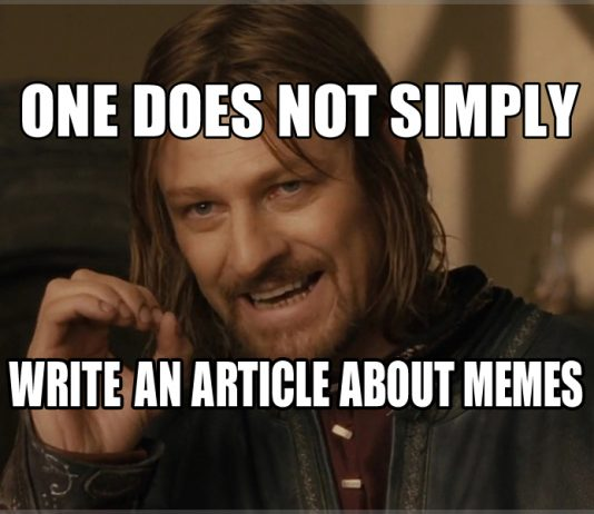 One Does Not Simply Write an Article About Memes