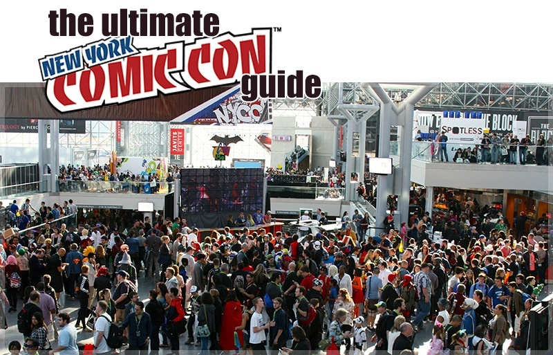 The New York Comic-Con Ultimate Guide
