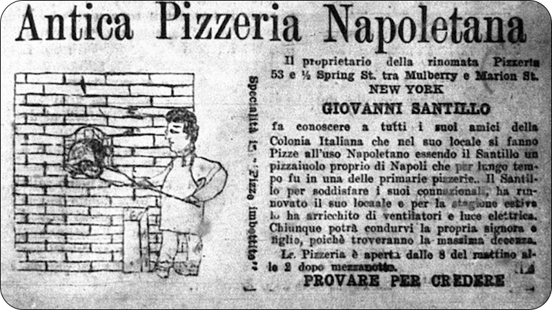 A newspaper advertisement for Antica Pizzeria Napoletana at 53 ½ Spring Street, with one Giovanni Santillo as the proprietor, as seen in the March 25, 1905 issue of Il Telegrafo.
